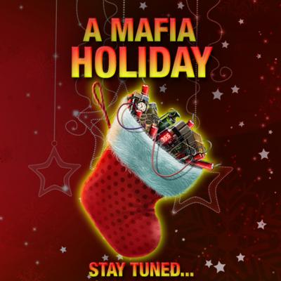 Mafia Holidays!